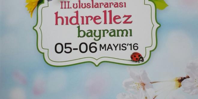"""""""3.Uluslararası Hıdırellez Bayramı""""nı Kutluyoruz, siz de davetlisiniz!"""